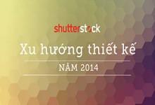 Shutterstock tổng hợp xu hướng thiết kế bùng nổ năm 2014